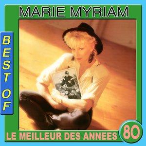 Image for 'Best of Marie Myriam (Le meilleur des années 80)'