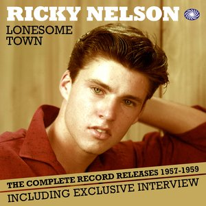 Image pour 'Lonesome Town: The Complete Record Releases 1957-1959'