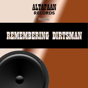 Image for 'Remembering Dirtsman'
