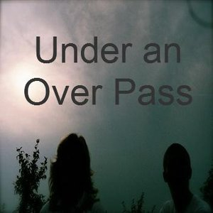Image for 'Under an Over Pass'