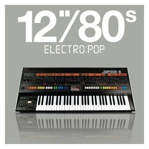 """Bild für '12""""80s Electro:pop'"""