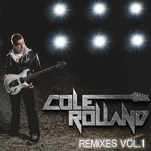 Image for 'Cole Rolland Remixes Vol. 1'