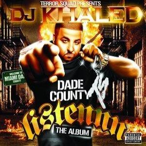 Imagen de 'Terror Squad Presents DJ Khaled / Listen...The Album'