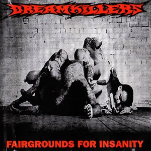 Image for 'Fairgrounds For Insanity'