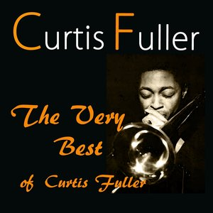 Image for 'The Very Best of Curtis Fuller'
