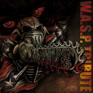 Image for 'The Crimson Covers A Tribute To W.A.S.P.'