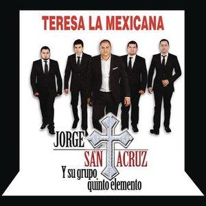 Image for 'Teresa La Mexicana'