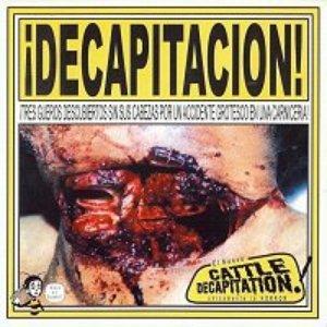 Image for '¡Decapitacion!'