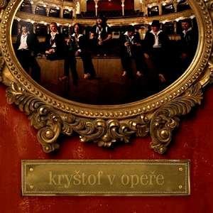 Image for 'Kryštof v Opeře'