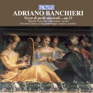 Image for 'Banchieri: Vezzo di perle musicali … Op. 23'