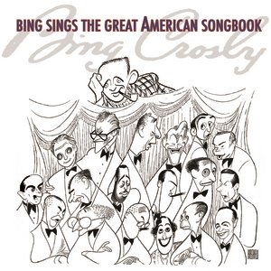 Image for 'Bing Sings The Great American Songbook'