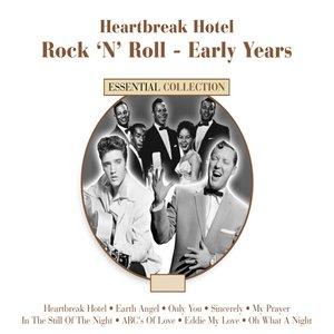Image for 'Heartbreak Hotel - Rock N Roll Early Years'