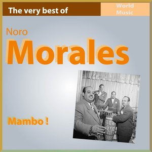 Image for 'Mambo! (The Very Best of Nono Morales)'