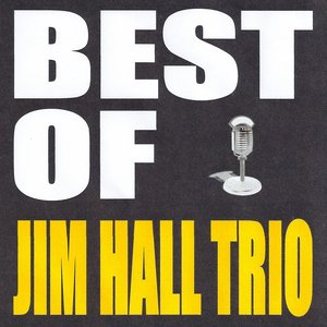 Image for 'Best of Jim Hall Trio'