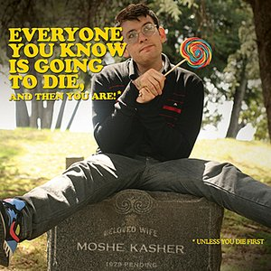 Image pour 'Everyone You Know is Going To Die'