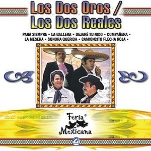 Image for 'Los Dos Oros / Los Dos Reales - Feria Mexicana'