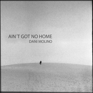 Image for 'Ain't Got No Home'