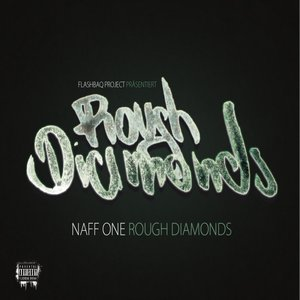 Image for 'Naff One: Rough Diamonds'