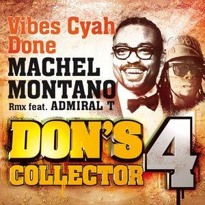 Imagem de 'Vibes Cyah Done (Remix) (feat. Admiral T) [Don's Collector, Vol. 4]'