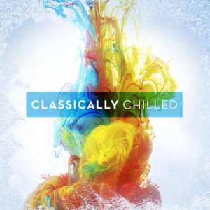 Image for 'Classically Chilled'