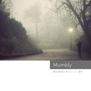 Image for 'Mumblybule ep'