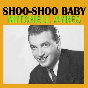 Image for 'Shoo-Shoo Baby'