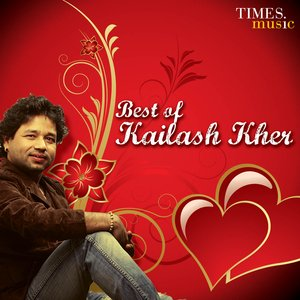 Image for 'Best of Kailash kher'