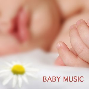 Image for 'Baby Music - Lullabies for Babies and Children Songs - Baby Lullabies and Songs for Babies,Nursery Rhymes and Music for Children'