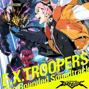 Image for 'E.X. TROOPERS The Bounded Soundtrack'