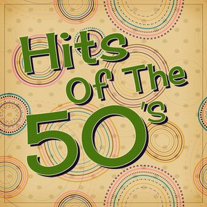 Image for 'Hits of the 50's'