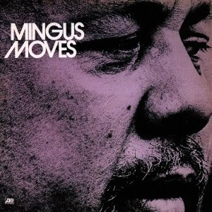 Image for 'Mingus Moves'
