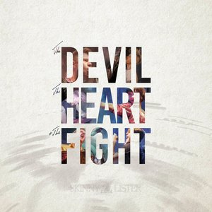 Image for 'The Devil, The Heart & The Fight'
