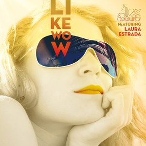 Image for 'Like Wow (feat. Laura Estrada)'