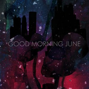 Image for 'Good Morning June'