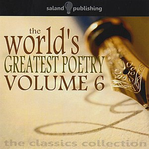 Image for 'The World's Greatest Poetry - Volume 6'