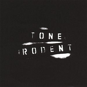 Image for 'Tone Rodent'