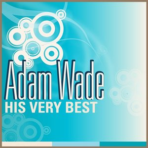 Image pour 'Adam Wade - His Very Best'