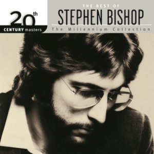 Image for '20th Century Masters: The Millennium Collection: Best Of Stephen Bishop'