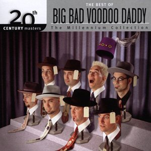 Image for '20th Century Masters: The Millennium Collection: The Best of Big Bad Voodoo Daddy'