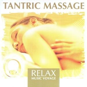 Image for 'Relax Music Voyage - Tantric Massage'