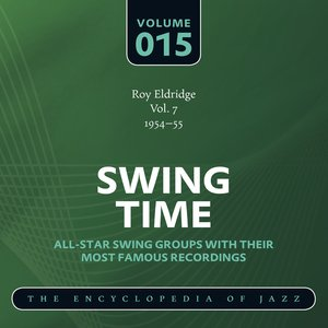 Image for 'Swing Time - The World's Greatest Jazz Collection 1933-1957: Vol. 15'