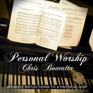 Image for 'Personal Worship - Chris Bowater'