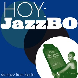 Immagine per 'Hoy: Jazzbo'