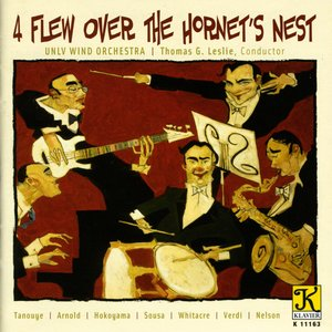 Immagine per 'Unlv Wind Orchestra: 4 Flew Over the Hornet's Nest'
