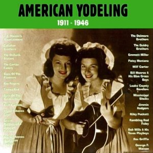 Image for 'American Yodeling 1911-1946'