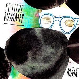 Image for 'Festive Bummer'