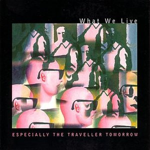 Image for 'Especially The Traveller Tomorrow'