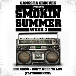 Imagen de 'Gangsta Grooves presents: Smokin Summer Week 3'