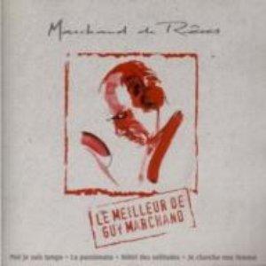 Image for 'Le meilleur de Guy Marchand'