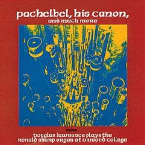 Image for 'Pachelbel, His Canon And Much More'